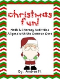 Christmas Fun!  Math and Literacy Activities Aligned with