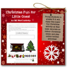 Christmas Fun for Little Ones--MS Word & Internet Activiti