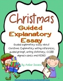 Christmas Guided Expository Essay for December with ELA CCSS
