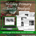 Christmas & Holiday Primary Source Analysis Handout Set