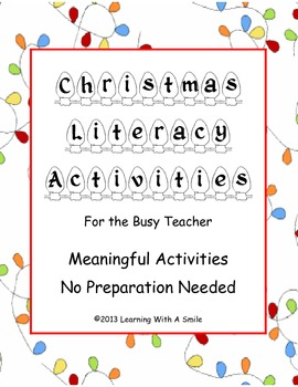 Christmas Literacy Activities ~ Last Minute Ideas ~ Quick and Easy ~ No Prep