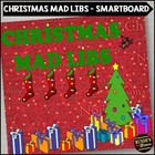 Christmas Mad Libs on the SMARTboard