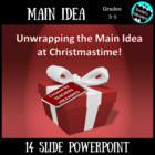 Christmas Main Idea PowerPoint Lesson Activity - Unwrapped!