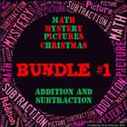 Christmas Math Mystery Picture BUNDLE #1  ~ Addition and S