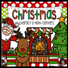 Christmas Math and Literacy Centers Super Pack