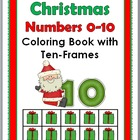 Christmas Numbers 0 - 10 Coloring Book with Ten-Frames
