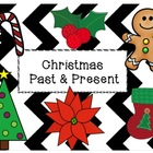 Christmas Past & Present {A Traditions Book and/or Webquest}