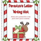 Christmas Persuasive Letter Writing Idea