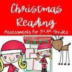 Christmas Reading Assessments ELA CC Aligned {3rd and 4th Grade}