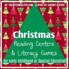 Christmas Reading Centers and Literacy Games for Early Chi