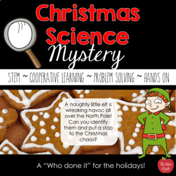 Christmas Holiday Science Labs/Stations for Upper Elementary and Middle