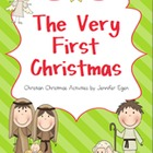 Christmas: The Very First Christmas