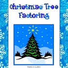 Christmas Tree Factoring (Fun December Math)