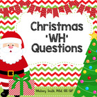 Christmas WH Questions for Speech Therapy and Comprehension