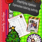 Christmas/Holiday Simplifying Algebraic Expressions Colori