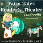 Cinderella: Reader's Theatre for Grades 1 and 2