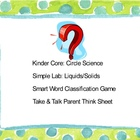Circle Science Lab, Liquids-Solids, Smart Word Classificat