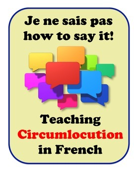 Circumlocution in French, Strategies for Student Speaking