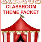 Circus Classroom Theme - Back to School