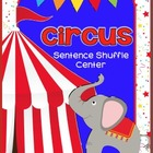 Circus Fluency Center: Sentence Shuffle - Common Core - 2nd grade