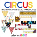 Editable Circus Themed Classroom Pennant Pack & Name Plate Kit