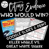 Citing Evidence in Nonfiction Who Would Win? Killer Whale