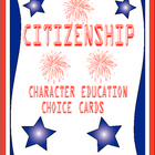 Citizenship Choice Cards - Character Education