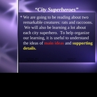 """City Superheroes"" Main Idea and Supporting Details - Open Court"