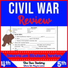 Civil War Review for 4th, 5th & 6th Grades