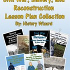 Civil War and Reconstruction Webquests/Lesson Plan Collection