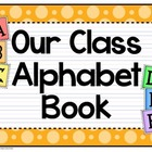 Our Class Alphabet Book