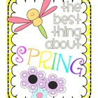 "Class Book  ""The Best Thing About Spring""- Cover & Writing Page"