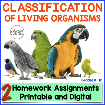 Classification of Living Organisms (Taxonomy) Homework/Stu