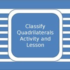 Classifying quadrilaterals activity