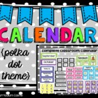 Classroom Calendar: The Complete Kit!