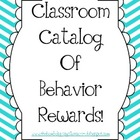 Classroom Catalog of Good Behavior - Editable!
