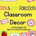 Classroom Decor- Pink and Lime Polka Dots