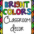 Classroom Decor Set - Bright Colors!