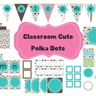 Classroom Decor Set~ EDITABLE~Polka Dots~Desk Plates, Bann