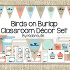 Classroom Decor Theme Set~ EDITABLE~Birds on Burlap {Kidsrcute}