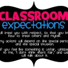 Classroom Expectations and Rules
