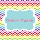 Classroom Forms and More (Organizer-Chevron) Editable