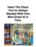 Design the Classroom You've Always Wanted One Mini-Grant A