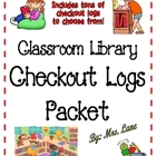 Classroom Library Checkout Logs Packet (Lots to Choose From!)