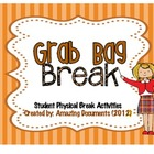 Classroom Management - Grab Bag Breaks