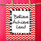 Classroom Organization Believe Achieve Lead Red and Black