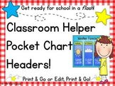 Classroom Helpers Pocket Chart Headers!