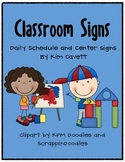 Classroom Signs: Daily Schedule and Centers