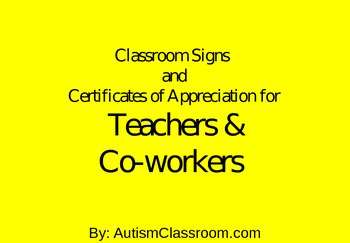 ... Signs and Certificates of Appreciation for Teachers & Co-workers