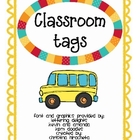 Classroom Tags (group leaders & teacher assistants)